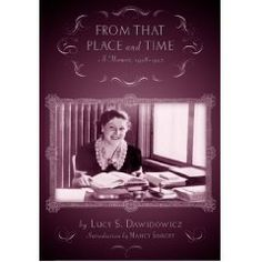 'From that Place and Time' is the memoir of Lucy S. Dawidowicz, an American-Jewish historian who set out to study Yiddish language and Jewish history at YIVO, the Jewish Scientific Institute in Vilna, Poland, in 1938. Escaping Poland only days before the Nazi onslaught, she worked in the New York YIVO during the war, and returned to Europe from 1946 to 1947 to aid Jewish displaced persons in Munich and Belsen with the American Jewish Joint Distribution Committee.