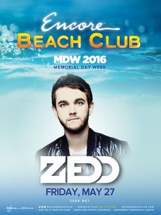Zedd at Encore Beach Club brings Memorial Day Weekend event to Wynn Las Vegas on Friday, May 27, 2016  Electronic dance music (EDM) mainstay and familiar fac...