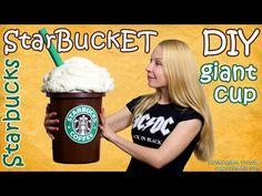 How To Make Giant Starbucks Cup - DIY Starbucks Storage Bucket (StarBuckET) - YouTube