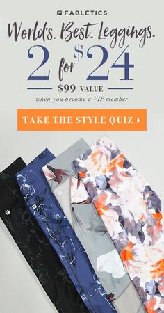 Leggings for days...Take Our Quick 60 Second Style Quiz to Get Your First 2 Pairs of Our World's. Best. Leggings. for $24!