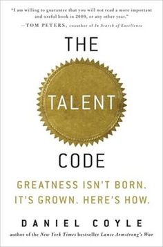Buy The Talent Code: Greatness Isn't Born. It's Grown. by Daniel Coyle and Read this Book on Kobo's Free Apps. Discover Kobo's Vast Collection of Ebooks and Audiobooks Today - Over 4 Million Titles! This Is A Book, The Book, Reading Lists, Book Lists, Word Reading, Reading Club, Reading Time, Good Books, Books To Read