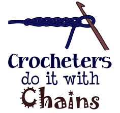 Google Image Result for http://www.purplekittyyarns.com/images/jokes/crocheters_do_it_with_chains.png
