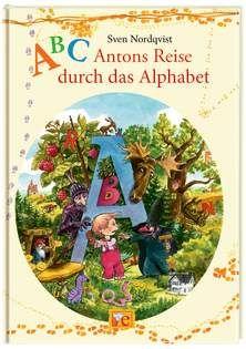 Sven Nordqvist: ABC - Antons Reise durch das Alphabet, Oetinger Verl.
