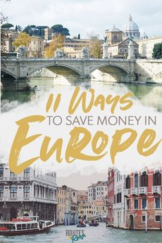 If you're planning an upcoming trip to Europe, you'll want to know these 11 different ways you can save money on your trip. Have fun traveling through Europe while still sticking to your travel budget! Budget travel tips Travel Through Europe, Europe Travel Guide, Backpacking Europe, Europe Destinations, Budget Travel, Europe Europe, Travel Hacks, Trip To Europe, Europe In Winter
