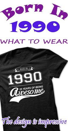 Made In 1990 - 25 Years Of Being Awesome