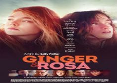 Watch Ginger & Rosa Online Full Movie 2012 HD
