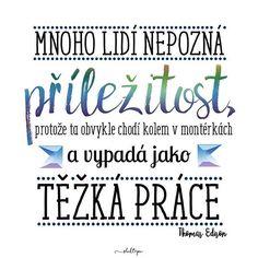 Využij každou příležitost, kterou ti život dá, protože některé věci se stávají jen jednou. Krásný pátek všem ☕ #sloktepo #motivacni #hrnky #miluji #kafe #citaty #inspirace #mujzivot #mojevolba #dokonalost #domov #dobranalada #pozitivnimysleni #stesti #laska #darek #rodina #czechgirl #czech #czechboy Digital Marketing Trends, Mindfulness, Wisdom, Humor, Motto, Quotes, Scrapbook, Quotations, Humour