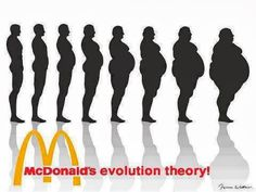 The theory of evolution according to McDonalds.  If you want dental cavities, diabetes and obesity 5 out of 4 dentists still recommend McDonald's.