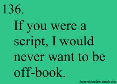 theatre pick up lines - Searchya - Search Results Yahoo Image Search Results - - Pick Up Line Jokes, Corny Pick Up Lines, Bad Pick Up Lines, Theatre Jokes, Theatre Nerds, Musical Theatre, Kid Memes, Flirting, Pickup Lines
