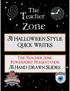 "This download is for our Ultimate Halloween Quick Writes Super Packet.The packet includes......**31 Halloween Quick Write Activities Titled ""The Teacher Zone"" (Based on The Old Twilight Zone Series)**31 Professionally Designed Response Sheets (with the Prompts Attached)  **1 Amazing Powerpoint or Google Slides Presentation (Both are included) with original hand drawn cartoons that the kids will surely enjoy.Thank you so much for viewing our products."