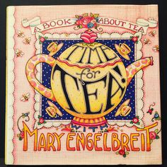 A personal favorite from my Etsy shop https://www.etsy.com/listing/579244242/time-for-tea-with-mary-engelbreit-1997
