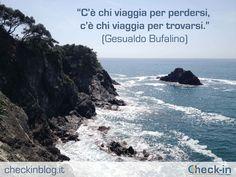 """""""C'è che viaggia per perdersi, c'è chi viaggia per trovarsi"""" - Gesualdo Bufalino. #travelquotes #citazioni"""