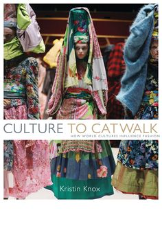 Knox's book traces cross-cultural references from western designers around the world. From Diane von Furstenberg's wrap dress as linked to traditional kimonos to Comme des Garcon taking inspiration from African textiles, reading Culture to Catwalk is one of the best possible ways to brush up on your contemporary fashion history Courtesy Amazon  - HarpersBAZAAR.com