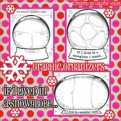 If I Lived in a Snowglobe  Great activity for the classroom for winter and snow topics! It encourages a structured writing process as well!