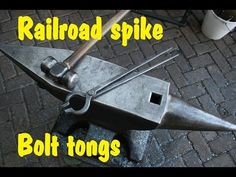 Blacksmithing tools - Railroad spike bolt tongs. - YouTube