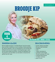Sonja Bakker. Broodje kip. Weigth Watchers, Good Food, Yummy Food, Good Healthy Recipes, Weight Watchers Meals, Budget Meals, Light Recipes, Chicken Recipes, Healthy Eating