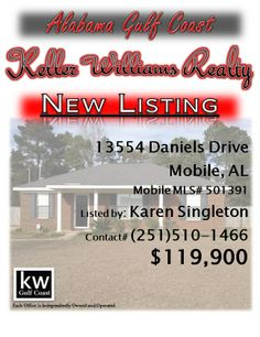13554 Daniels Drive, Mobile, AL...MLS# 501391...$119,900...3 Bedroom, 2 Bath...Well-kept home in nice subdivision. Nice lighting fixtures, open breakfast bar, wonderful fireplace in living room. Back yard is fenced with lots of room to roam. Please contact Karen Nicholson Singleton at 251-510-1466.