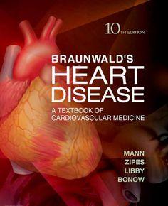 Braunwald's Heart Disease PDF (10th Edition) Free Download ~ MedicoPharmaBooks.Blogspot