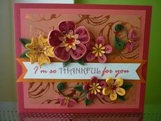"Handmade Orange Quilling Paper ""I'm So THANKFUL For You "" Card with Autumn Flowers (Thanksgiving Day, Harvest, Fall, Autumn, Pumpkin)"