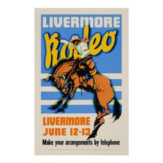 Shop Livermore Rodeo Vintage Wall Art 1933 created by vintage_treasure. Vintage Wall Art, Vintage Walls, Dope Art, Vintage Travel Posters, Western Art, Custom Posters, Rodeo, Artwork, Prints