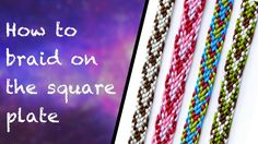 How to use the kumihimo square plate to make flat braid