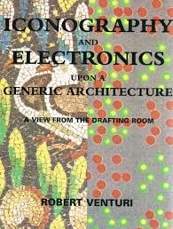 The Paperback of the Iconography and Electronics Upon A Generic Architecture: A View from the Drafting Room by Robert Venturi at Barnes & Noble. Book Of Life, This Book, Las Vegas, Writer, Electronics, Architecture, Books, Image, Amazon