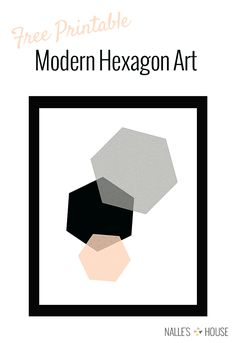 Free Printable Modern Hexagon Art - Nalle's House