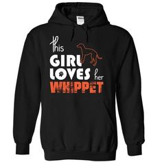 This Girl Loves Her Whippet T Shirts, Hoodies. Check price ==► https://www.sunfrog.com/Pets/This-Girl-Loves-Her-Whippet-uwcsf-Black-15039486-Hoodie.html?41382