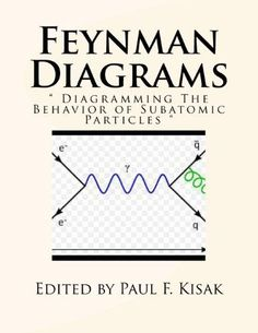Handbook of theoretical atomic physics data for photon absorption feynman diagrams diagramming the behavior of subatomic particles ccuart Gallery