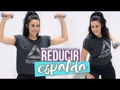Cómo reducir espalda y tonificar brazos - YouTube