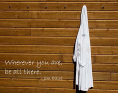 #CitationDuJour «Wherever you are, be all there.»