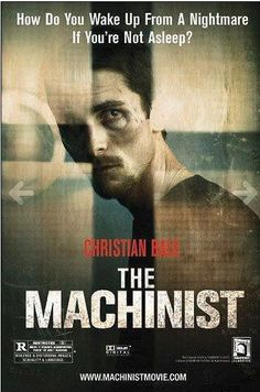 The Machinist / Film - movie / Starring: Christian Bale / United States - English - Spain - Spanish-American / psychological thriller Christian Bale, See Movie, Movie List, Crazy Movie, Film Watch, Movies To Watch, Great Films, Good Movies, 4 Movies