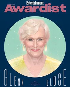 Glenn Close, Entertainment Weekly, How To Memorize Things, Entertaining, In This Moment, Oscars, Magazine Covers, Dorm, Movie Posters