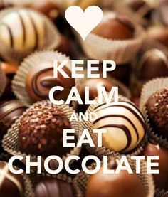 KEEP CALM AND EAT CHOCOLATE. Another original poster design created with the Keep Calm-o-matic. Buy this design or create your own original Keep Calm design now. Chocolate Pack, I Love Chocolate, Chocolate Funny, Keep Calm Posters, Keep Calm Quotes, Chocolate Lovers Quotes, Keep Calm Wallpaper, Keep Calm Pictures, Keep Clam