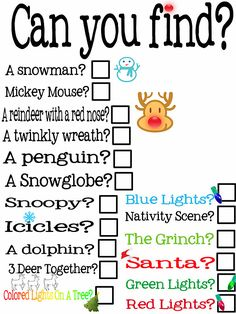Scavenger Hunt while looking at Christmas lights, I might make one with pictures for my little ones.