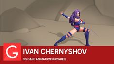 Ivan Chernyshov  - 3D Game Animation Showreel