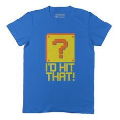 Hit That! Adult Tee Shirt
