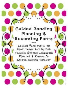 UPDATED to include additional forms!  Guided Reading Planning & Recording Forms!!   $