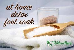 At home detox foot soak recipe DIY Detox Foot Soak