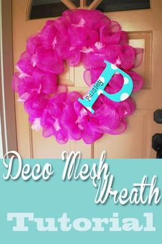 Deco Mesh Wreath Tutorial  This is the best tutorial on making these wreaths yourself.