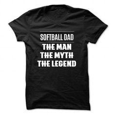 Softball Dad The Man The Myth The Legend - #gift for men #wedding gift. BUY NOW => https://www.sunfrog.com/No-Category/Softball-Dad-The-Man-The-Myth-The-Legend-Black-48684613-Guys.html?68278