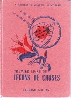 Manuels anciens: Godier, Moreau Premier livre de leçons de choses CE 1957