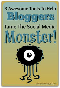 3 Awesome Tools to Help Bloggers Tame the Social Media Monster http://thetakeactionwahm.com/3-awesome-tools-to-help-bloggers-tame-the-social-media-monster/
