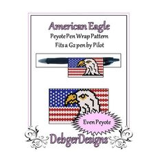 This peyote beading pattern American Eagle pen cover wrap fits a G pen by Pilot The pattern is worked in flat peyote and zip up afterwards to form a tube Peyote Beading Patterns, Seed Bead Patterns, Loom Patterns, Jewelry Patterns, Wrap Pattern, Pattern Design, Bead Weaving, Seed Beads, Pilot