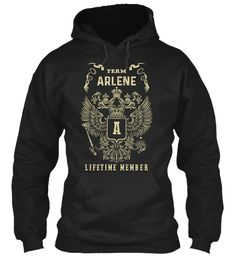 Team Arlene Lifetime Member Black Sweatshirt Front