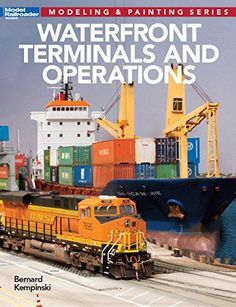 **BEST SELLER** Waterfront Terminals and Operations (Modeling & Painting)... Explore Rail-marine operations from a modelers perspective. Includes prototype information from historical to modern era with an in depth look at various terminals, railroad ferries, ship modeling water and wharves. ... #Modeling #ModelRailroading #Railroading #Books #RairoadModeling