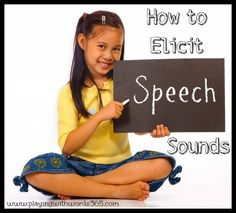 How To Elicit {Teach} Speech Sounds Series - Playing With Words 365