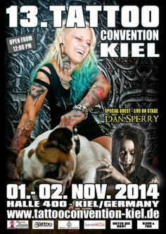 Tattoo Convention Kiel 1 - 2 November 2014 http://www.worldtattooevents.com/tattoo-convention-kiel/ — in Kiel, Germany.