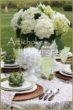 Artichokes And White Hydrangeas...summer tablescape.  StoneGable.