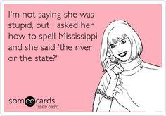 How to spell mississippi joke